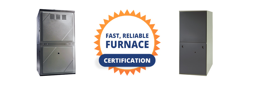 furnace with fast, reliable furnace certification seal